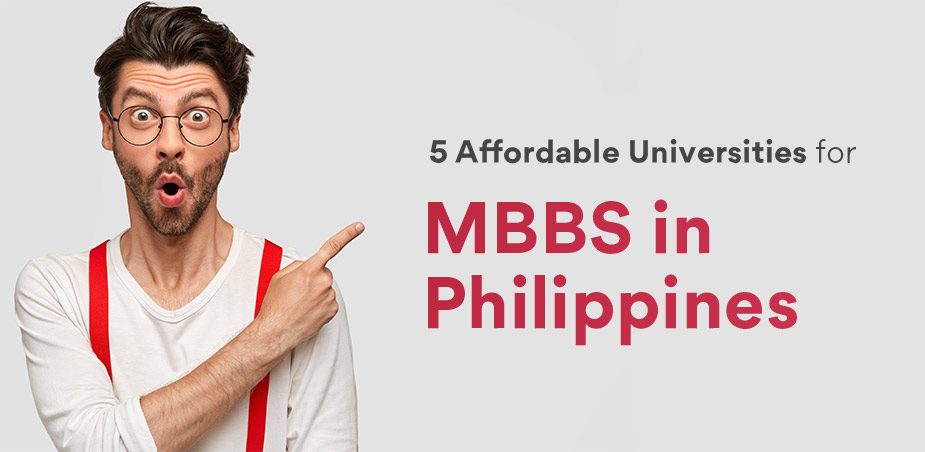 5 most affordable universities for MBBS in Philippines