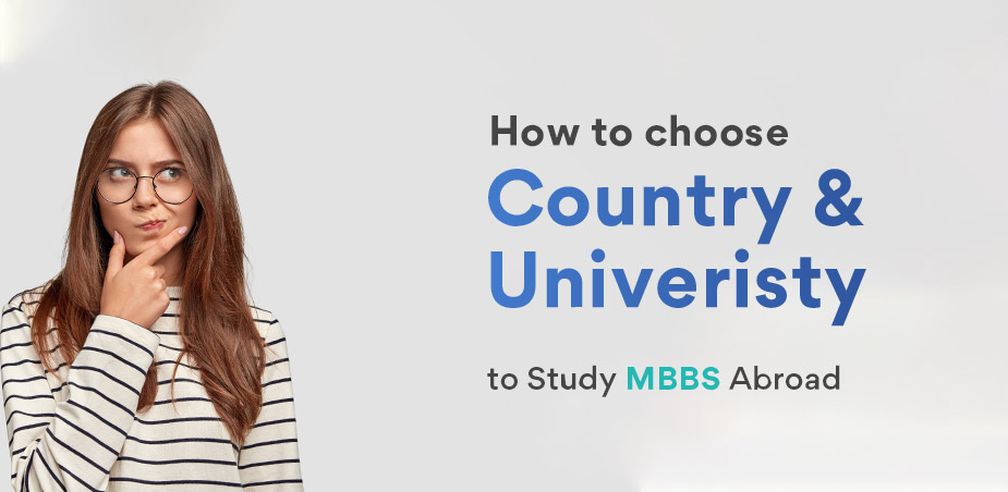 How to choose country and university to study MBBS abroad?