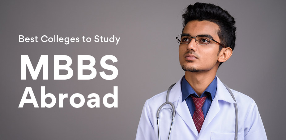 Best Colleges for studying MBBS Abroad for Indian students