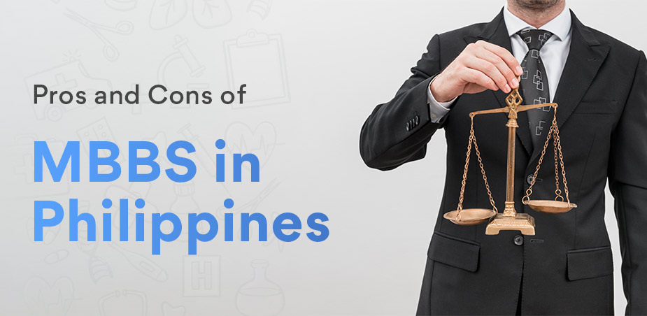 Pros and Cons of studying MBBS in Philippines for Indian Students